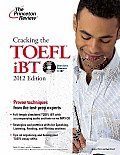 The princeton review: Cracking the TOEFL iBT [With CD (Audio)] (Princeton Review: Cracking the TOEFL)