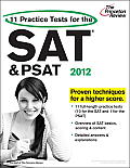 11 Practice Tests for the SAT & PSAT 2012 Edition