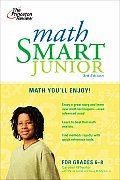 Math Smart Junior: Math You'll Enjoy! (Smart Juniors Grades 6 to 8)