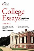 College Essays That Made a Difference (Princeton Review: College Essays That Made a Difference)