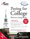 Paying for College Without Going Broke (Princeton Review: Paying for College Without Going Broke)