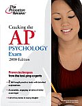 Cracking the AP Psychology Exam 2010 Edition