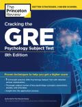 Cracking the GRE Psychology Subject Test (Princeton Review: Cracking the GRE Psychology)