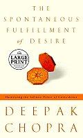 Spontaneous Fulfillment Of Desire