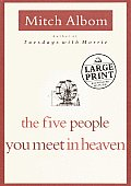 The Five People You Meet in Heaven (Large Print) Cover
