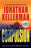 Compulsion: An Alex Delaware Novel (Large Print) Cover