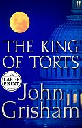 The King of Torts (Large Print) Cover