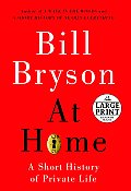 At Home: A Short History of Private Life (Large Print) Cover