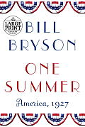 One Summer: America, 1927 (Large Print)