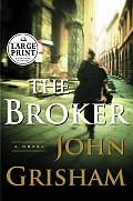 The Broker (Large Print)