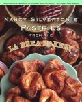 Nancy Silvertons Pastries from the La Brea Bakery