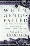 When Genius Failed The Rise & Fall Of Long Term Capital Management