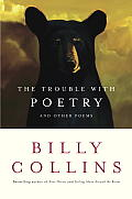 Trouble With Poetry & Other Poems
