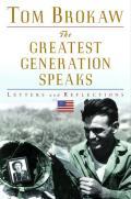Greatest Generation Speaks Letters & Reflections
