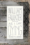 As I Lay Dying: The Corrected Text (Modern Library) Cover
