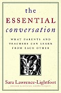Essential Conversation What Parents & Te