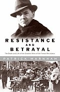 Resistance & Betrayal The Death Moulin