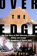 Over The Edge The True Story Of Four Ame