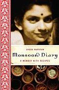 Monsoon Diary Memoir With Recipes