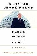 Here's Where I Stand: A Memoir