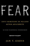 Fear: Anti-Semitism in Poland After Auschwitz Cover