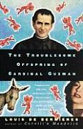 The Troublesome Offspring of Cardinal Guzman Cover