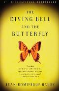 The Diving Bell and the Butterfly: A Memoir of Life in Death Cover