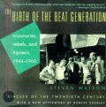 Birth of Beat Generation, 1944-1960 (95 Edition)