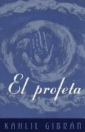 El Profeta The Prophet Spanish Language Edition