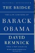 Bridge The Life & Rise of Barack Obama