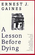 A Lesson Before Dying (Vintage Contemporaries) Cover