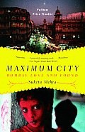 Maximum City: Bombay Lost and Found Cover