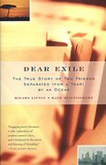 Dear Exile: The Story of a Friendship Separated (for a Year) by an Ocean (Vintage Departures) Cover