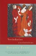 Vecindarios Excentricos Eccentric Neighborhoods Spanish Language Edition