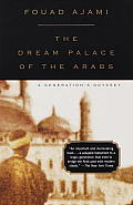 Dream Palace of the Arabs A Generations Odyssey