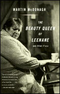 Beauty Queen Of Leenane & Other Plays