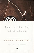 Zen in the Art of Archery (Vintage Spiritual Classics) Cover