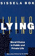 Lying: Moral Choice in Public and Private Life Cover