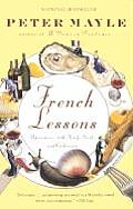 French Lessons Adventures with Knife Fork & Corkscrew