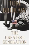The Greatest Generation (Large Print) Cover