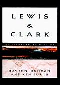 Lewis & Clark The Journey of the Corps of Discovery