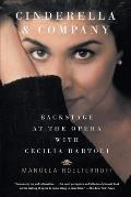 Cinderella & Company Backstage at the Opera with Cecilia Bartoli