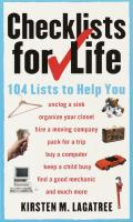 Checklists for Life 104 Lists to Help You Get Organized Save Time & Unclutter Your Life