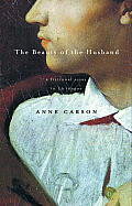 The Beauty of the Husband: A Fictional Essay in 29 Tangos Cover