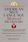 Random House Webster's American Sign Language Medical Dictionary Cover