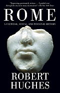 Rome: A Cultural, Visual, and Personal History (Vintage) Cover