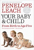 Your Baby & Child From Birth to Age Five 4th edition 2010