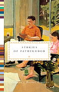 Stories of Fatherhood (Everyman's Pocket Classics)