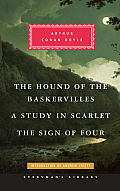 A Study In Scarlet, The Sign Of Four, The Hound Of The Baskervilles by Sir Arthur Conan Doyle
