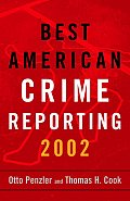Best American Crime Writing 2002